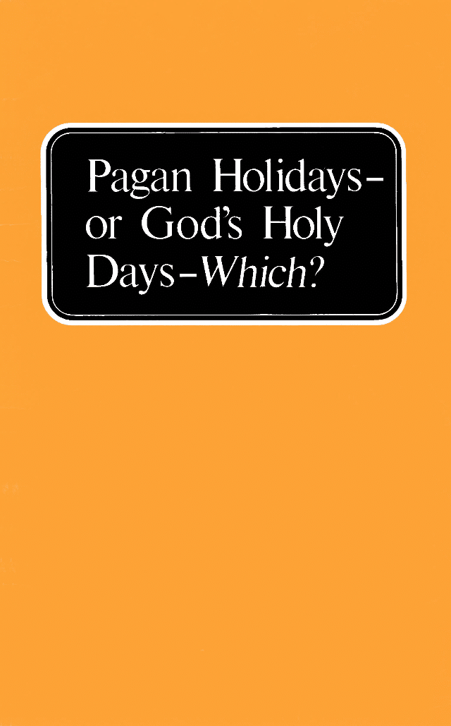 Pagan Holidays - or God's Holy Days - Which?