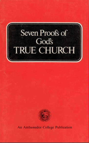 Seven Proofs of Gods True Church