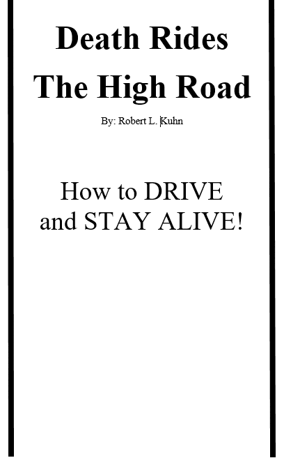 Death Rides The High Road