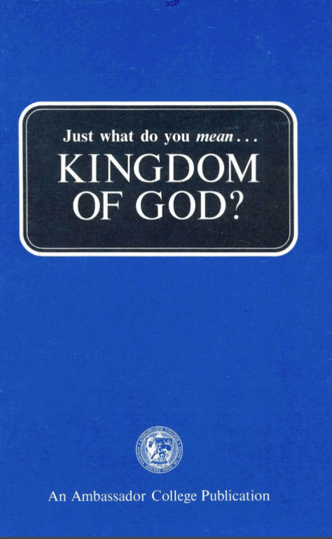 Just What Do You Mean - Kingdom of God?