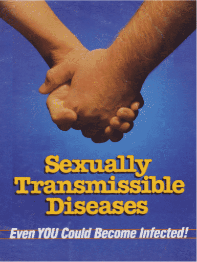 Sexually Transmissible Diseases - Even YOU Could Become Infected!