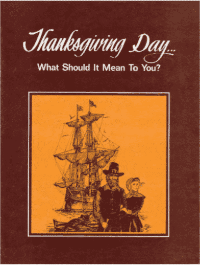 Thanksgiving - What Should It Mean to You?