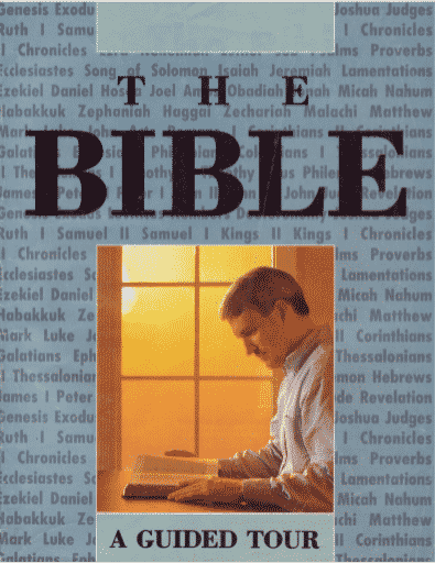 The Bible - A Guided Tour
