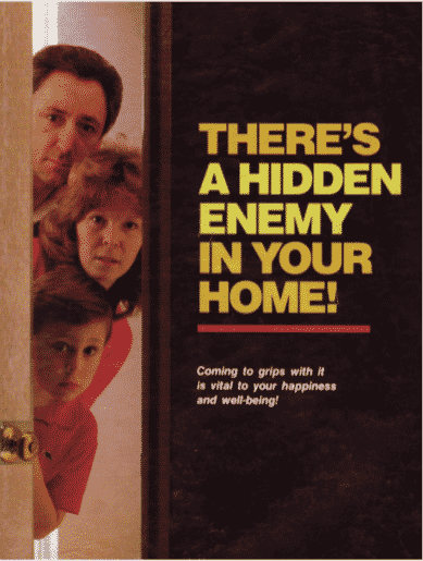 There's a Hidden Enemy in your Home