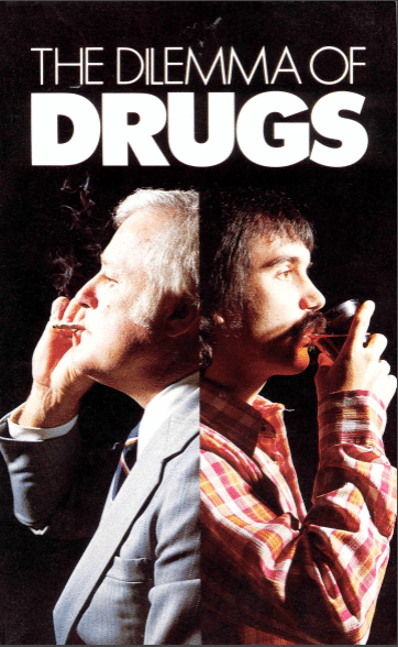 The Dilemma of Drugs