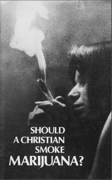 Should a Christian Smoke Marijuana