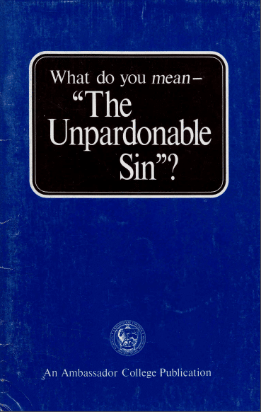 "What do you mean- ""The Unpardonable Sin""?"