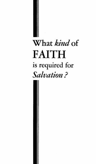 What Kind of Faith is Required for SALVATION?