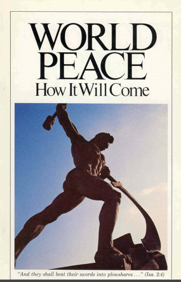 World Peace How Will it Come?